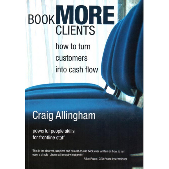 Book More Clients - turning clients into cash flow